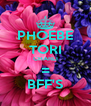 PHOEBE TORI CHARLI = BFF'S - Personalised Poster A4 size
