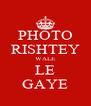 PHOTO RISHTEY WALE LE GAYE - Personalised Poster A4 size