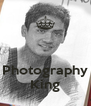 Photography King - Personalised Poster A4 size