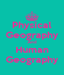 Physical Geography And Human Geography - Personalised Poster A4 size