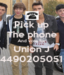 Pick up The phone And vote for Union J 00449020505106 - Personalised Poster A4 size