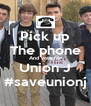 Pick up The phone And vote for Union J #saveunionj - Personalised Poster A4 size