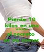 Pierde 10 kilos en una SEMANA el secreto  es no comer - Personalised Poster A4 size