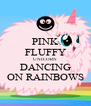 PINK FLUFFY UNICORN DANCING ON RAINBOWS - Personalised Poster A4 size