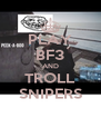 PLAY BF3 AND TROLL SNIPERS - Personalised Poster A4 size