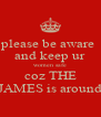 please be aware  and keep ur women safe coz THE JAMES is around - Personalised Poster A4 size
