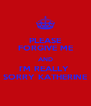 PLEASE FORGIVE ME AND I'M REALLY  SORRY KATHERINE - Personalised Poster A4 size