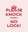PLEASE KNOCK THERE'S NO LOCK! - Personalised Poster A4 size