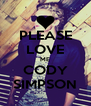 PLEASE LOVE ME CODY SIMPSON - Personalised Poster A4 size