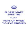PLEASE MAKE SURE THE FLUSH POPS UP WHEN YOU'VE FINISHED - Personalised Poster A4 size