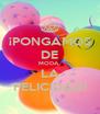 ¡PONGAMOS DE MODA  LA FELICIDAD! - Personalised Poster A4 size