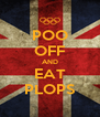 POO OFF AND EAT PLOPS - Personalised Poster A4 size