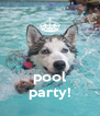 pool party! - Personalised Poster A4 size