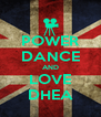 POWER DANCE AND LOVE DHEA - Personalised Poster A4 size