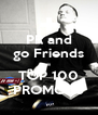 PR and go Friends = TOP 100 PROMODJ - Personalised Poster A4 size