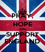 PRAY, HOPE AND SUPPORT ENGLAND - Personalised Poster A4 size