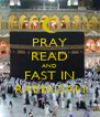 PRAY READ AND FAST IN RAMADAN - Personalised Poster A4 size
