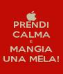 PRENDI CALMA E MANGIA UNA MELA! - Personalised Poster A4 size