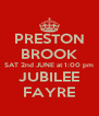 PRESTON BROOK SAT 2nd JUNE at 1:00 pm JUBILEE FAYRE - Personalised Poster A4 size