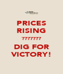 PRICES RISING ??????? DIG FOR VICTORY! - Personalised Poster A4 size