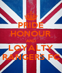 PRIDE HONOUR AND LOYALTY RANGERS FC - Personalised Poster A4 size