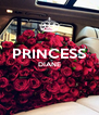PRINCESS DIANE   - Personalised Poster A4 size