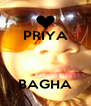 PRIYA    BAGHA - Personalised Poster A4 size