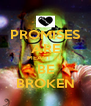 PROMISES ARE MEANT TO BE BROKEN - Personalised Poster A4 size