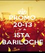 PROMO 20-13 5º A ISTA BARILOCHE - Personalised Poster A4 size