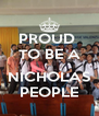 PROUD  TO BE A  NICHOLAS PEOPLE - Personalised Poster A4 size