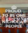 PROUD  TO BE ONE OF THE NICHOLAS PEOPLE - Personalised Poster A4 size