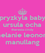 pryzkyla baby ursula ocha theresia cindy melanie leonora manullang - Personalised Poster A4 size
