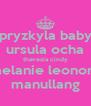pryzkyla baby ursula ocha theresia cindy melanie leonora manullang - Personalised Poster A4 size