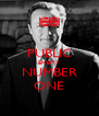 PUBLIC ENEMY NUMBER ONE - Personalised Poster A4 size
