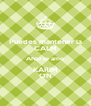 Puedes mantener la CALM AND te amo KARIM ON - Personalised Poster A4 size