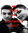 Pula ce  se mananca aici? - Personalised Poster A4 size