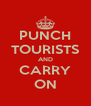 PUNCH TOURISTS AND CARRY ON - Personalised Poster A4 size