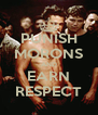 PUNISH MORONS AND EARN RESPECT - Personalised Poster A4 size