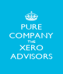 PURE COMPANY THE XERO ADVISORS - Personalised Poster A4 size