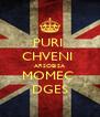 PURI  CHVENI  ARSOBISA MOMEC  DGES - Personalised Poster A4 size