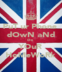 PuT ur Phone  dOwN aNd Do  YOuR HoMeWoRk - Personalised Poster A4 size