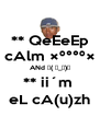** QeEeEp cAlm °°º× ANd ┌( ಠ_ಠ)┘ ** ii´m  eL cA(u)zh - Personalised Poster A4 size