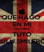 QUE HAGO  EN MI PROXIMO  TUTO LULU.SMILERC: - Personalised Poster A4 size