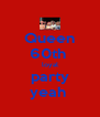 Queen 60th  loyal party yeah  - Personalised Poster A4 size