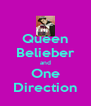 Queen Belieber and One Direction - Personalised Poster A4 size