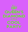 QUEEN'S DIAMOND JUBILE COOL PARTY - Personalised Poster A4 size