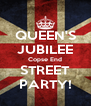 QUEEN'S JUBILEE Copse End STREET PARTY! - Personalised Poster A4 size