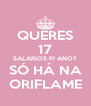 QUERES 17 SALÁRIOS P/ ANO? SÓ HÁ NA ORIFLAME - Personalised Poster A4 size