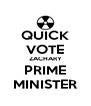 QUICK VOTE ZACHARY PRIME MINISTER - Personalised Poster A4 size