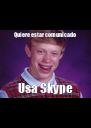 Quiere estar comunicado Usa Skype - Personalised Poster A4 size